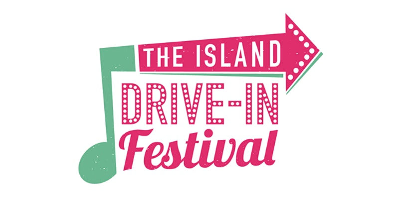The Island Drive-In Festival – at The College of Piping Summerside